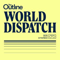 The Outline_World Dispatch
